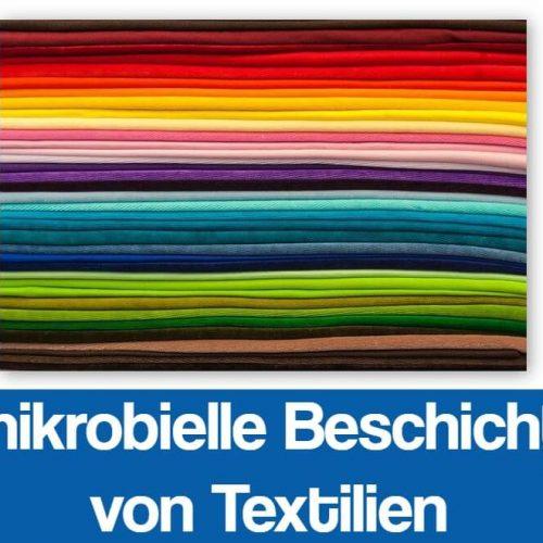 Antimikrobielle Beschichtung von Textilien